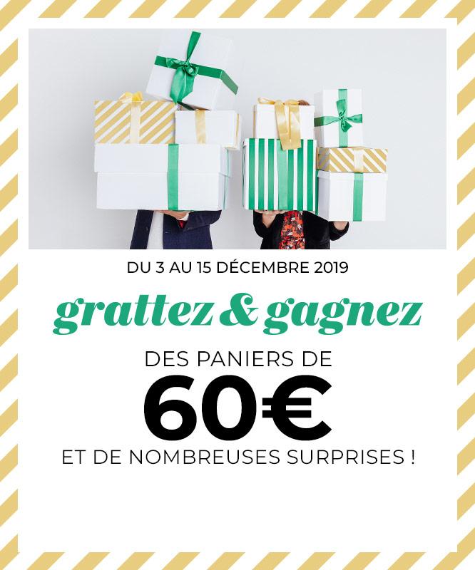 Grattez et Gagnez. Du 3 au 15 décembre 2019 des paniers de 60€ et de nombreux cadeaux !