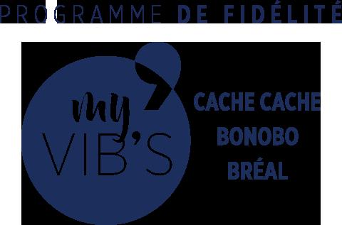 Pogramme de fidélité My Vib's - Cache Cache - Bonobo - Bréal
